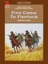 Cleveland Westerns Five Came To Flintlock