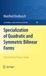 Specialization Of Quadratic And Symmetric Bilinear Forms