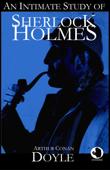 An Intimate Study of Sherlock Holmes