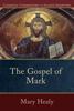 Mary Healy - Gospel of Mark artwork