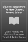 Eleven Madison Park The Next Chapter Revised And Unlimited Edition
