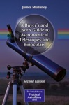 A Buyers And Users Guide To Astronomical Telescopes And Binoculars