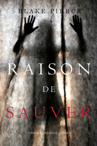 Raison de Sauver (Un polar Avery Black – Tome 5) La couverture du livre martien