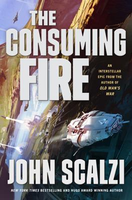 The Consuming Fire - John Scalzi book
