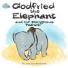 Godfried The Elephant And The Dangerous Peanut
