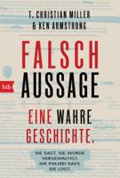T. Christian Miller & Ken Armstrong - Falschaussage artwork