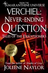 Verchiel Never Ending Question Tales Of The Executioners