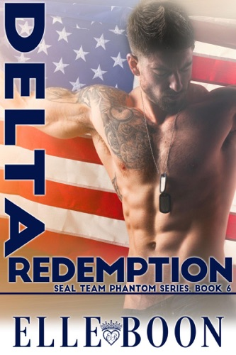 Elle Boon - Delta Redemption, SEAL Team Phantom