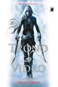 Trono de vidro - Trono de vidro - vol. 1 Book Cover