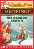 Geronimo Stilton - The Dragon Crown (Geronimo Stilton Micekings #7) bild
