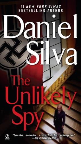 Daniel Silva - The Unlikely Spy