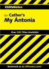 CliffsNotes On Cathers My Ntonia