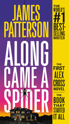 Along Came a Spider - James Patterson book