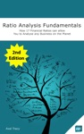Ratio Analysis Fundamentals How 17 Financial Ratios Can Allow You To Analyse Any Business On The Planet