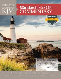 KJV Standard Lesson Commentary® 2018-2019 book