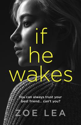 Zoe Lea - If He Wakes book