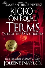 Kioko: On Equal Terms (Tales Of The Executioners)