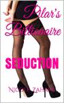 Pilar's Billionaire: Seduction
