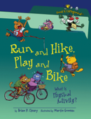 Run and Hike, Play and Bike, 2nd Edition