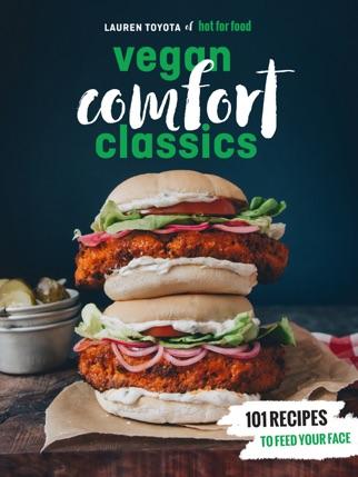 Hot for Food Vegan Comfort Classics PDF Download