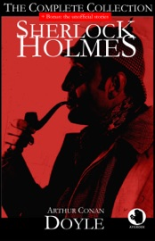 Sherlock Holmes The Complete Collection Bonus The Unofficial Stories