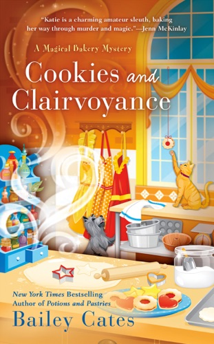 Bailey Cates - Cookies and Clairvoyance