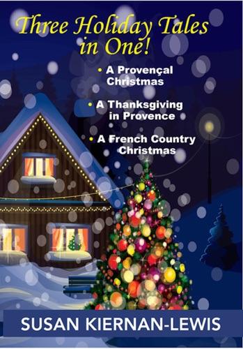 Susan Kiernan-Lewis - Three Holiday Tales in One!