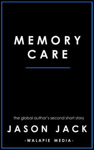 Jason Jack - Memory Care