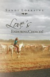 Loves Enduring Choices
