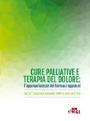 Cure palliative e terapia del dolore: l'appropriatezza dei farmaci oppiacei