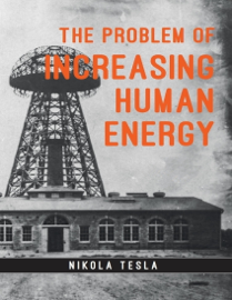 The Problem of Increasing Human Energy book