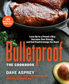 Bulletproof: The Cookbook book