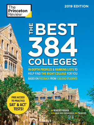 The Best 384 Colleges, 2019 Edition - Princeton Review & Robert Franek book