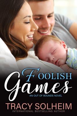 Tracy Solheim - Foolish Games book