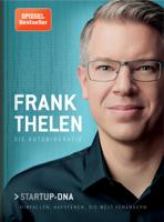 Frank Thelen - Frank Thelen – Die Autobiografie artwork