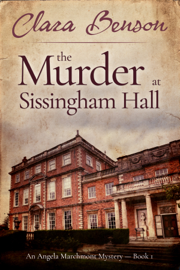 The Murder at Sissingham Hall - Clara Benson book summary