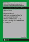El Tratamiento Terico-conceptual De Las Construcciones Con Verbos Funcionales En La Tradicin Linguestica Alemana Y Espaola
