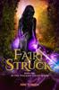 Amy Sumida - Fairy-Struck  artwork