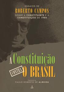 A Constituição contra o Brasil Book Cover
