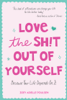 Zoey Zoey Arielle - Love the Sh!t Out of Yourself artwork