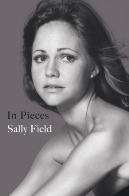 Sally Field - In Pieces book