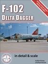 F-102 Delta Dagger In Detail  Scale