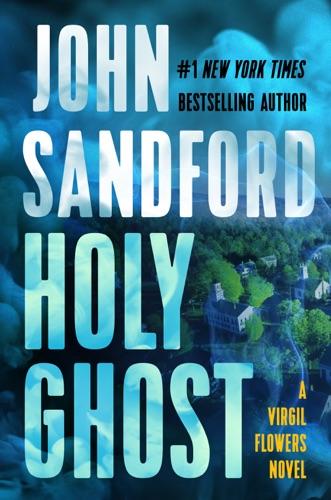 Holy Ghost - John Sandford - John Sandford