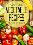 Awesome Vegetable Recipes