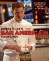 Bobby Flays Bar Americain Cookbook