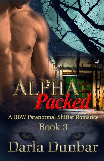 Alpha Packed Book 3 By Darla Dunbar On Apple Books
