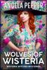Angela Pepper - Wolves of Wisteria ilustraciГіn