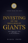 Investing On The Shoulders Of Giants