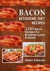 Bacon Ketogenic Diet Recipes