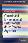 Climatic And Environmental History Of Isla De Los Estados Argentina